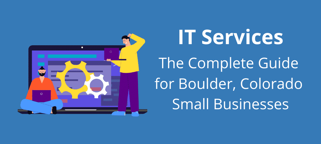 Find out what IT services are and how your business in Boulder, Colorado can benefit from them. Along with that, you can also learn how to choose the right managed service provider.
